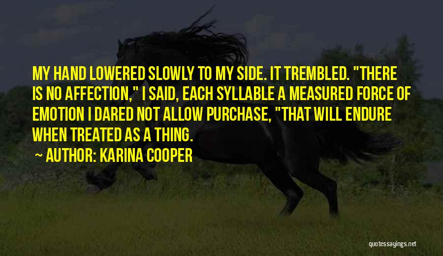 5 Syllable Quotes By Karina Cooper