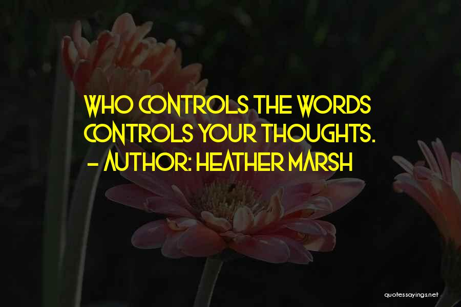 5 Words Less Quotes By Heather Marsh