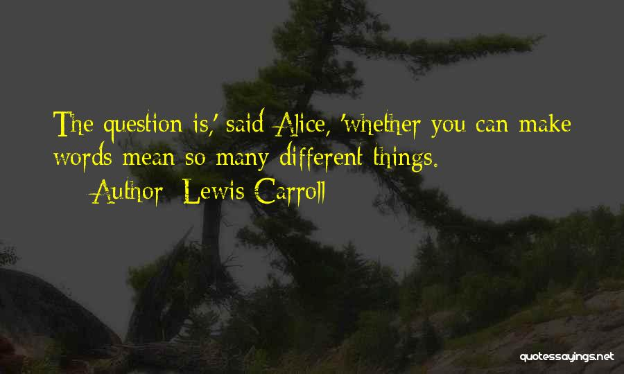 5 Words Less Quotes By Lewis Carroll
