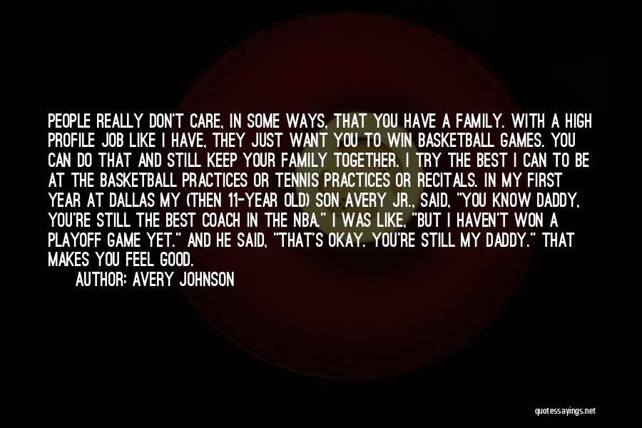 5 Year Old Son Quotes By Avery Johnson