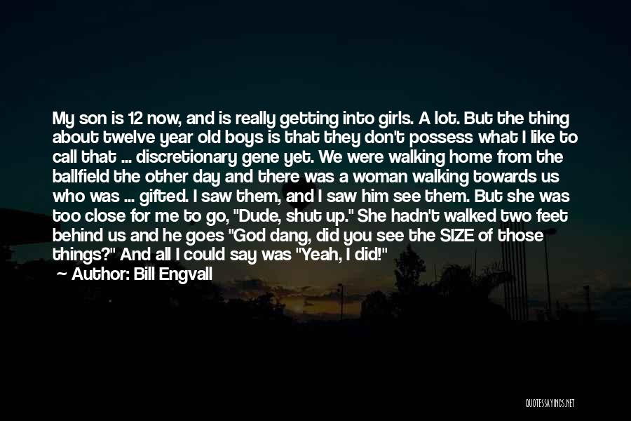 5 Year Old Son Quotes By Bill Engvall