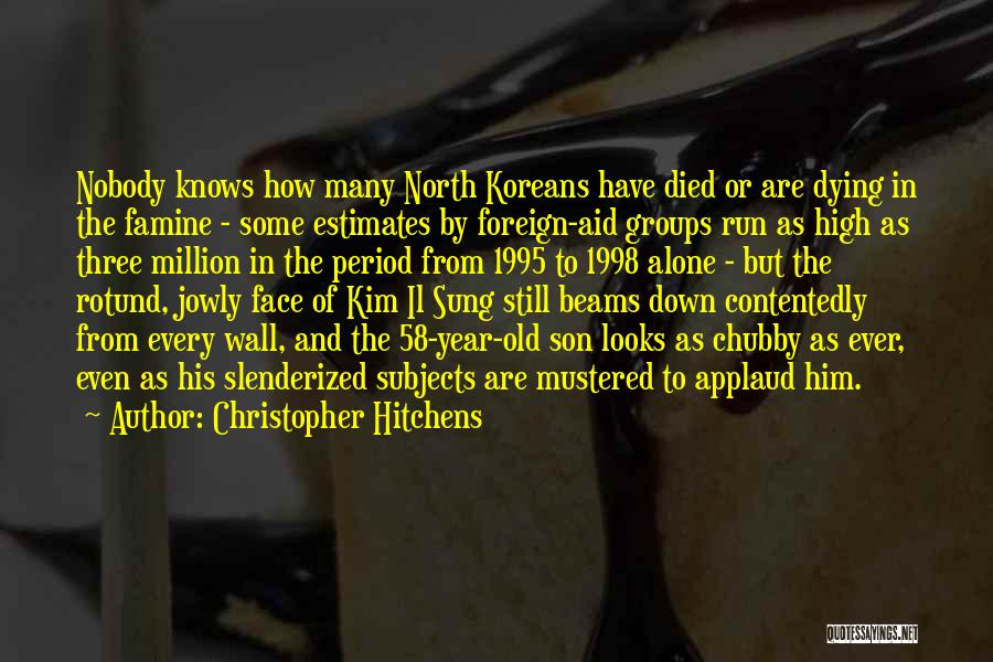 5 Year Old Son Quotes By Christopher Hitchens