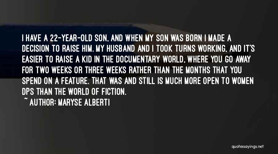 5 Year Old Son Quotes By Maryse Alberti