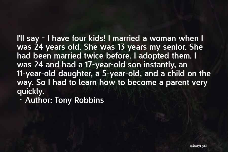 5 Year Old Son Quotes By Tony Robbins