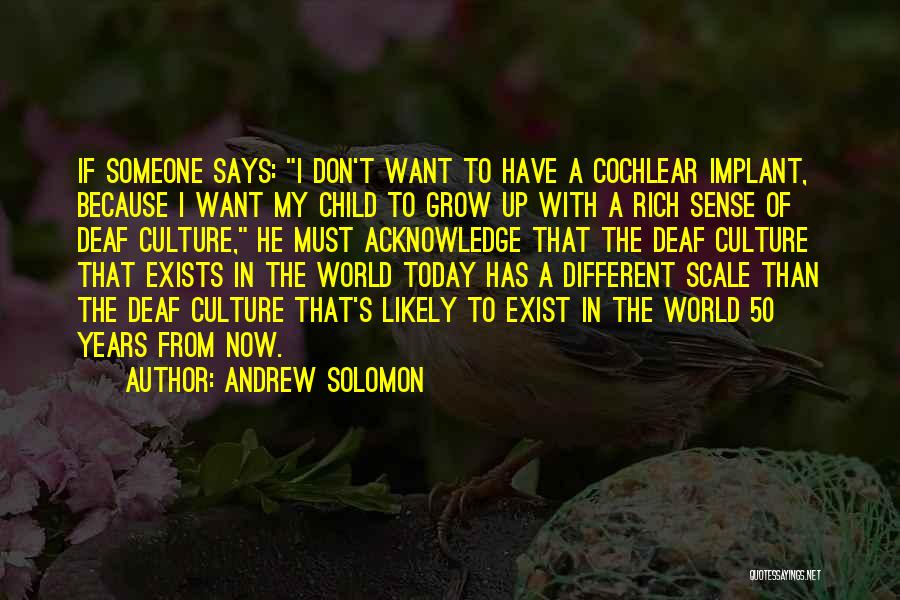 50 Years From Now Quotes By Andrew Solomon