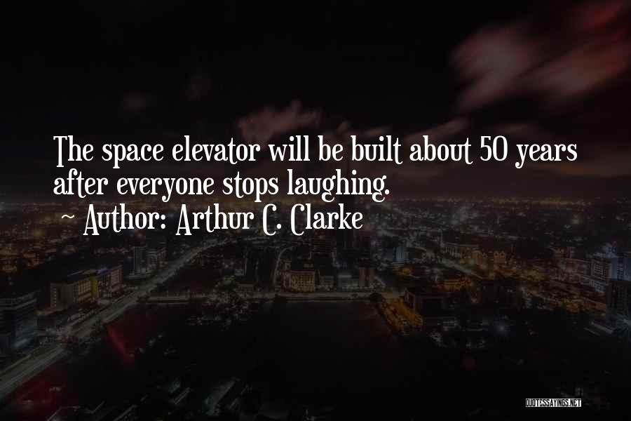 50 Years From Now Quotes By Arthur C. Clarke