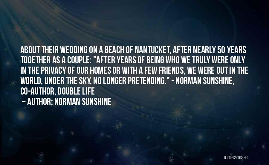 50 Years From Now Quotes By Norman Sunshine
