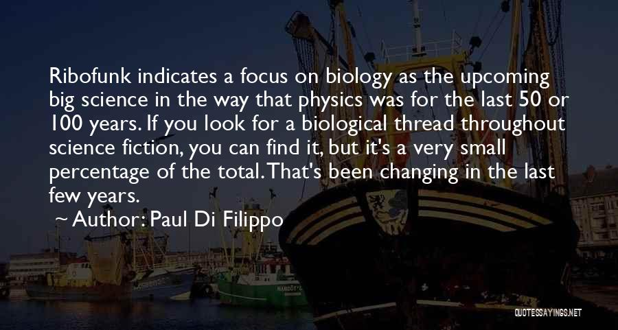 50 Years From Now Quotes By Paul Di Filippo