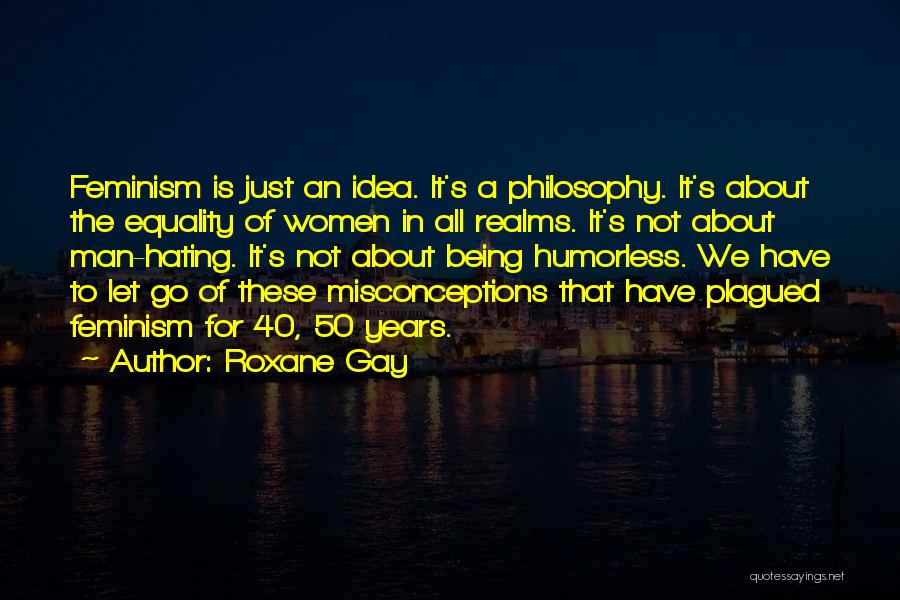 50 Years From Now Quotes By Roxane Gay