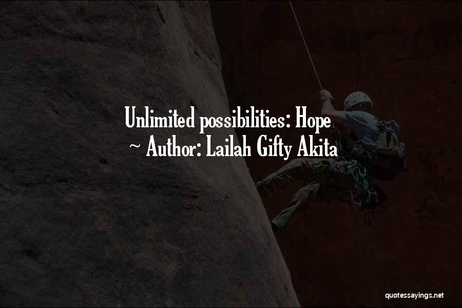 Lailah Gifty Akita Quotes: Unlimited Possibilities: Hope
