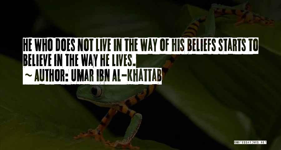 Umar Ibn Al-Khattab Quotes: He Who Does Not Live In The Way