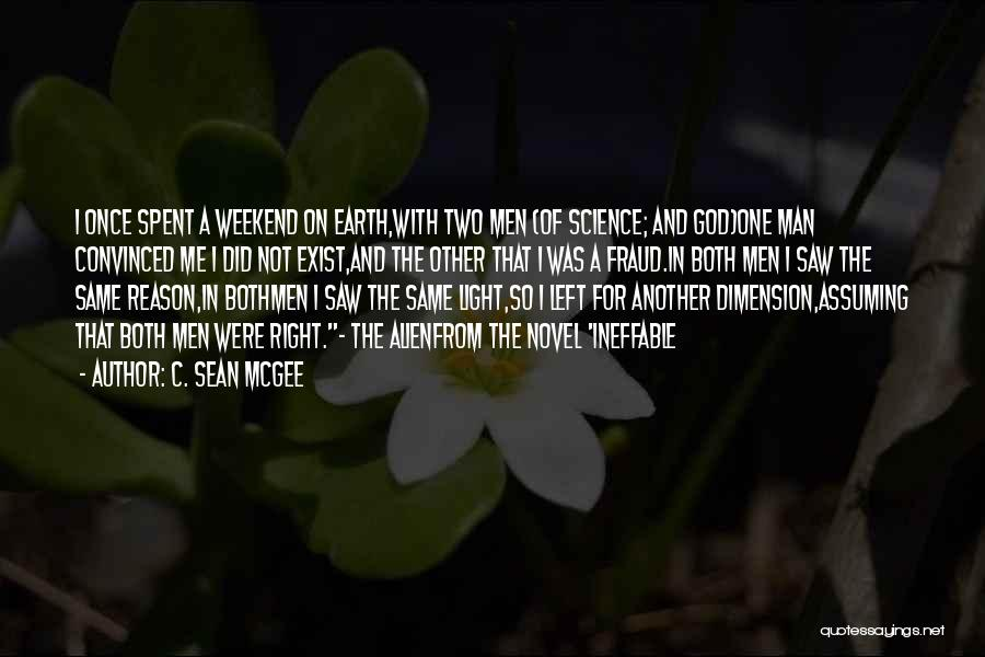 5th Dimension Quotes By C. Sean McGee