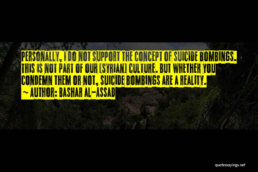 7/7 Bombings Quotes By Bashar Al-Assad
