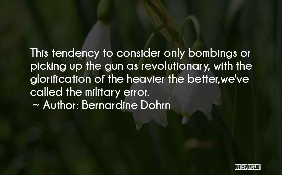 7/7 Bombings Quotes By Bernardine Dohrn