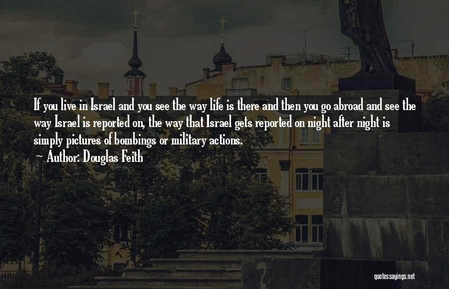 7/7 Bombings Quotes By Douglas Feith