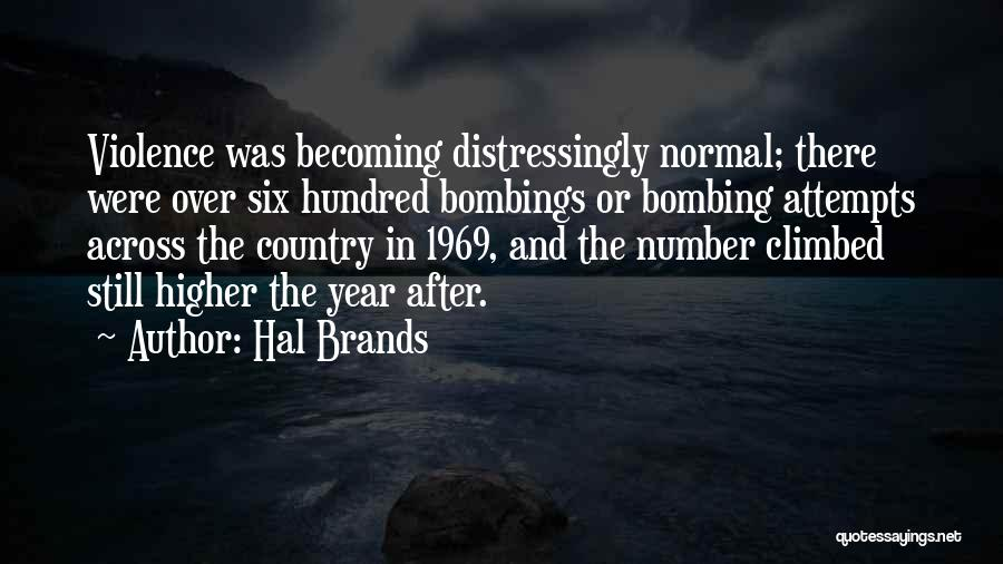 7/7 Bombings Quotes By Hal Brands