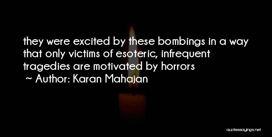 7/7 Bombings Quotes By Karan Mahajan