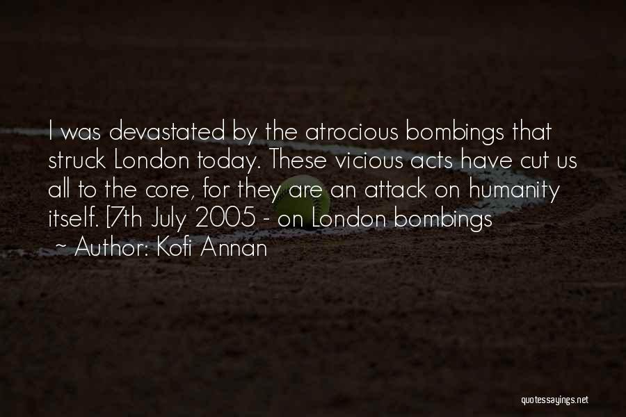 7/7 Bombings Quotes By Kofi Annan