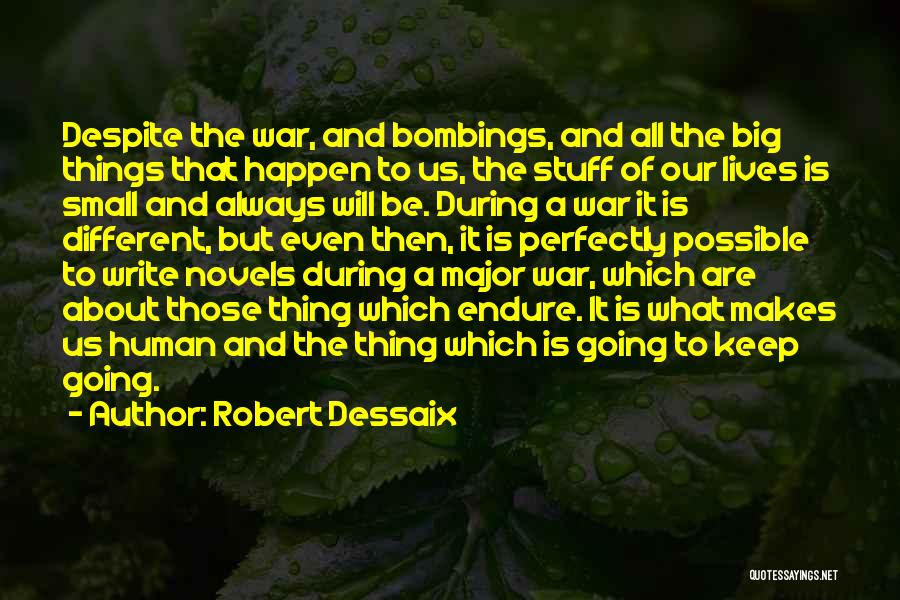 7/7 Bombings Quotes By Robert Dessaix