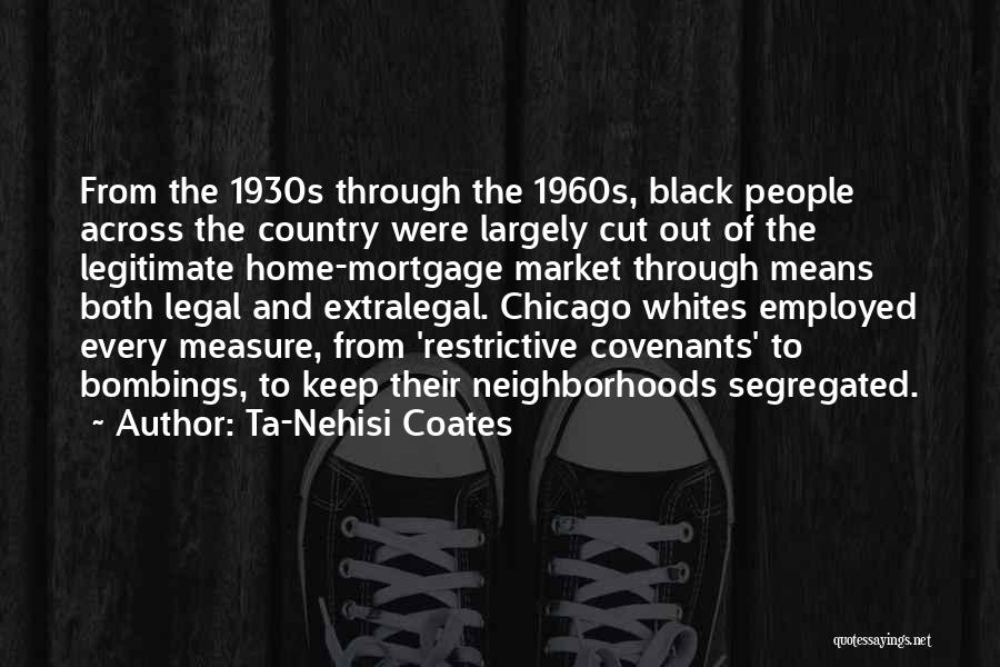 7/7 Bombings Quotes By Ta-Nehisi Coates