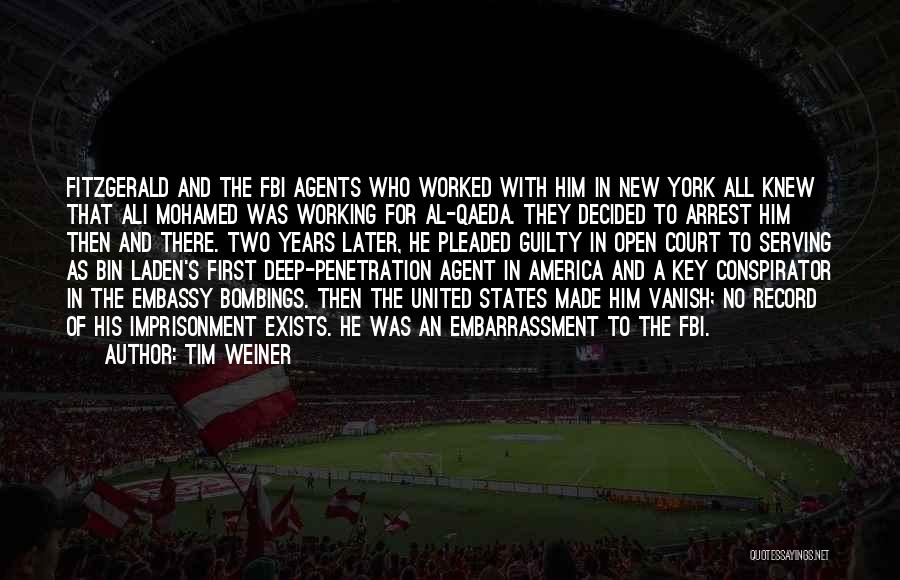 7/7 Bombings Quotes By Tim Weiner