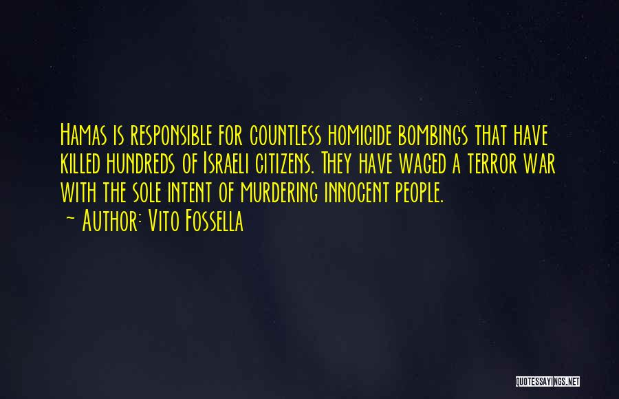 7/7 Bombings Quotes By Vito Fossella