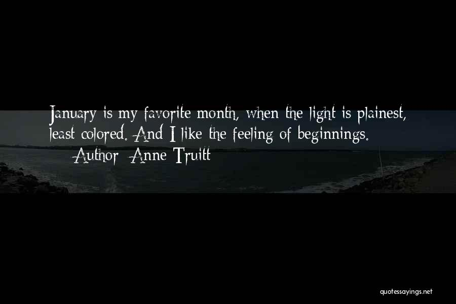 7 Months Quotes By Anne Truitt