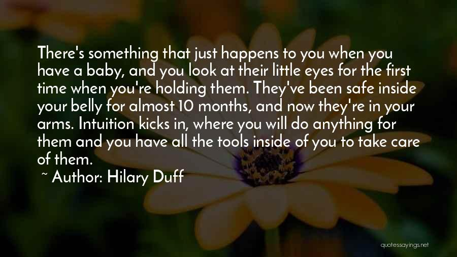 7 Months Quotes By Hilary Duff