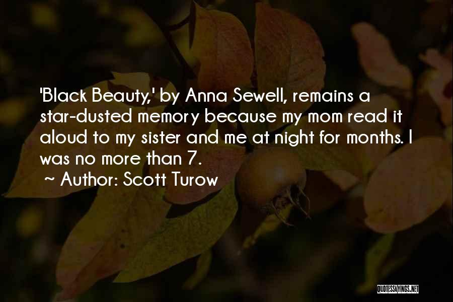 7 Months Quotes By Scott Turow