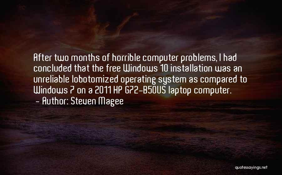7 Months Quotes By Steven Magee