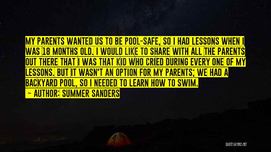 7 Months Quotes By Summer Sanders