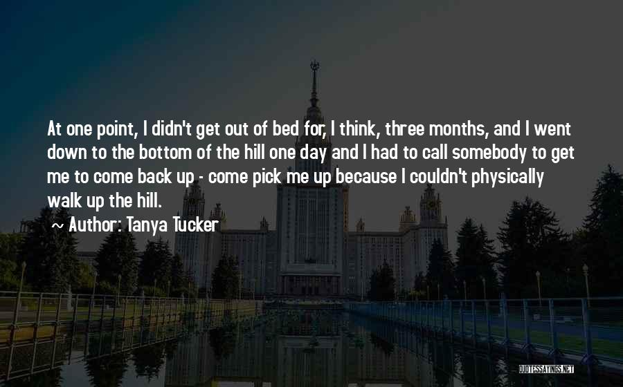 7 Months Quotes By Tanya Tucker