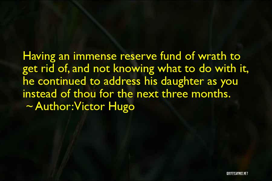 7 Months Quotes By Victor Hugo