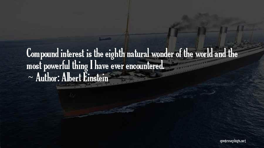7 Wonders Of The World Quotes By Albert Einstein
