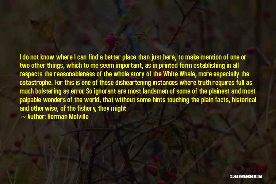 7 Wonders Of The World Quotes By Herman Melville