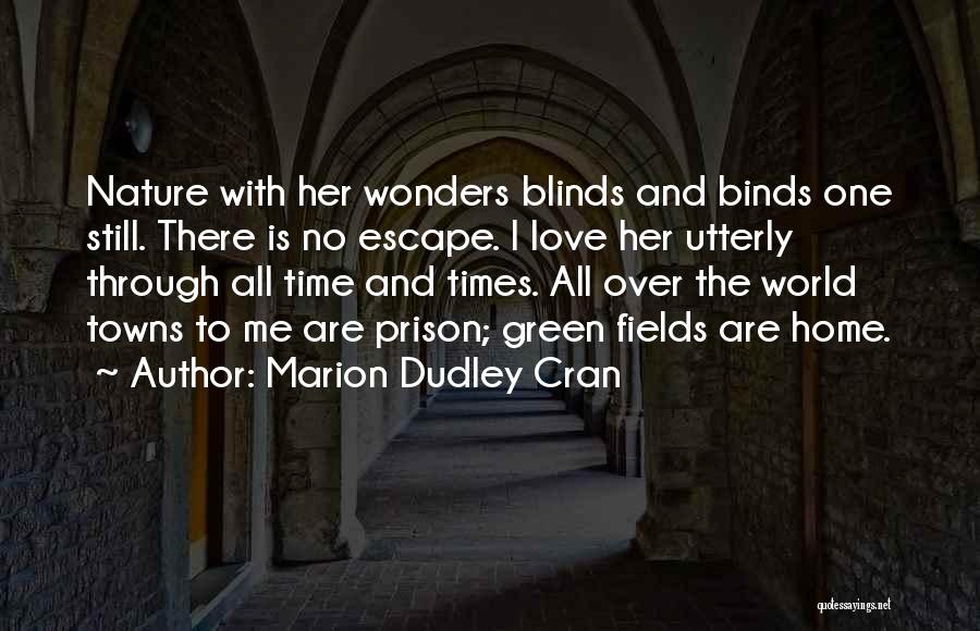 7 Wonders Of The World Quotes By Marion Dudley Cran