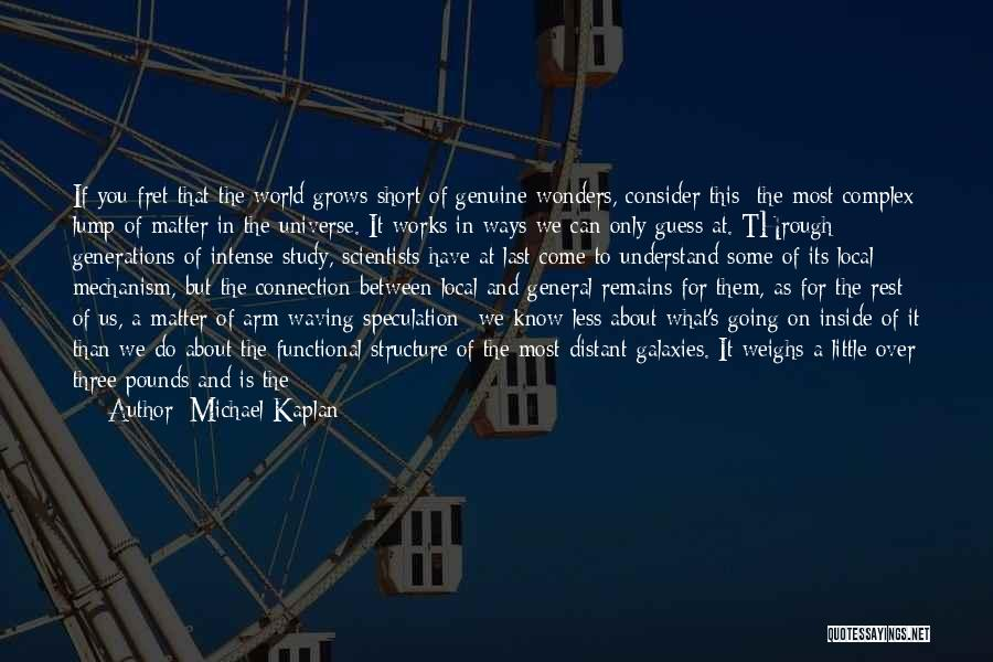 7 Wonders Of The World Quotes By Michael Kaplan