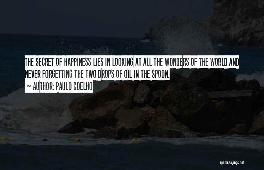 7 Wonders Of The World Quotes By Paulo Coelho