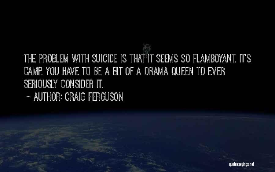 8 Bit Quotes By Craig Ferguson