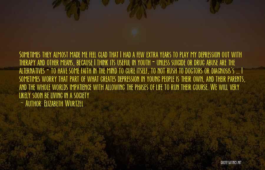 8 Bit Quotes By Elizabeth Wurtzel