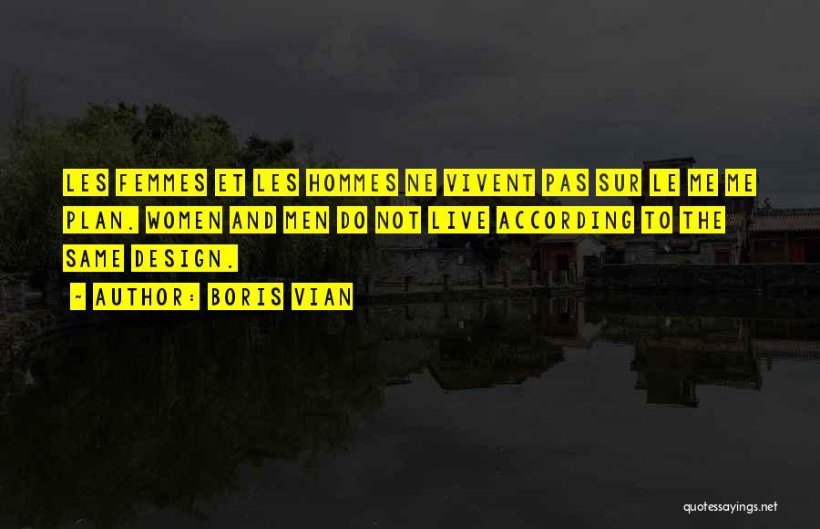 8 Femmes Quotes By Boris Vian