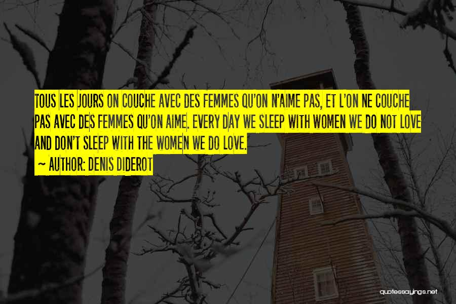 8 Femmes Quotes By Denis Diderot