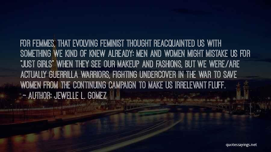 8 Femmes Quotes By Jewelle L. Gomez