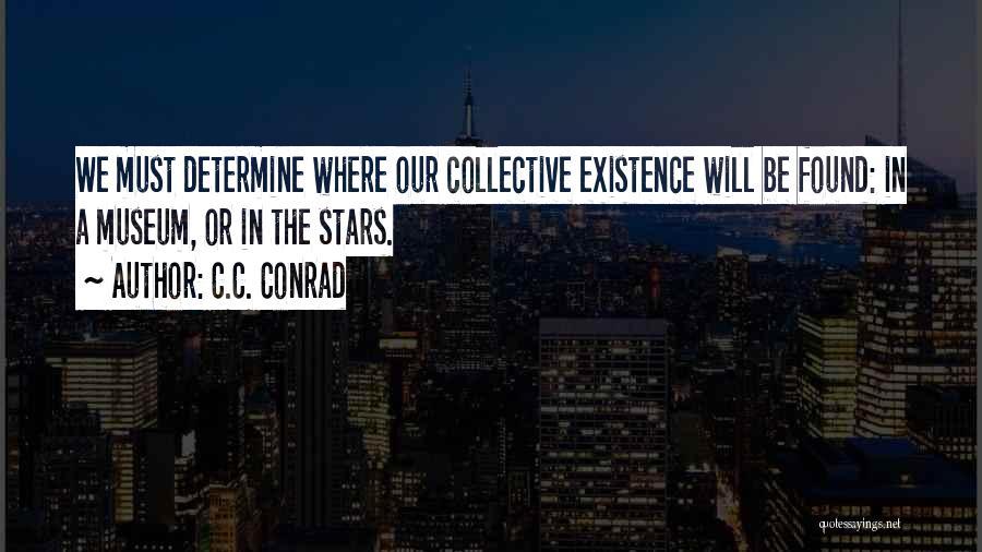 9/11 Museum Quotes By C.C. Conrad