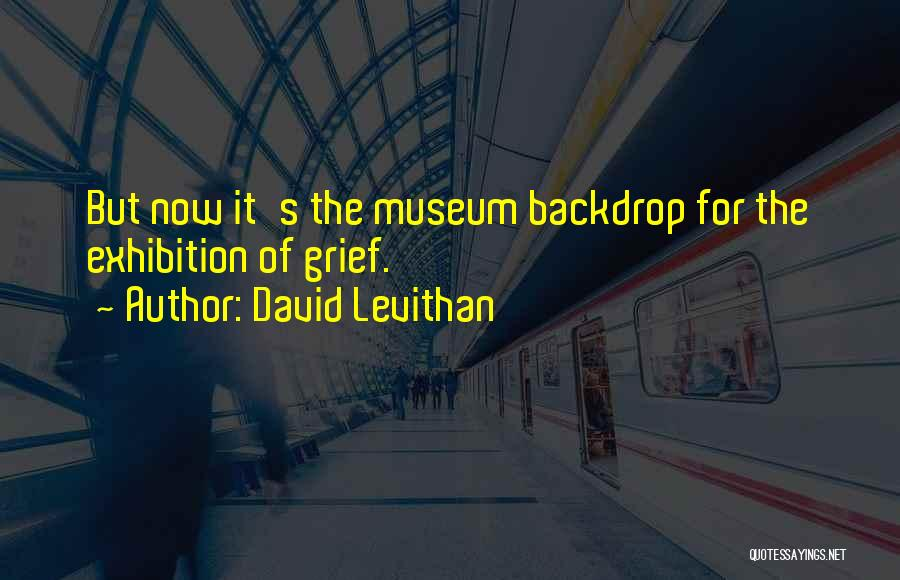 9/11 Museum Quotes By David Levithan