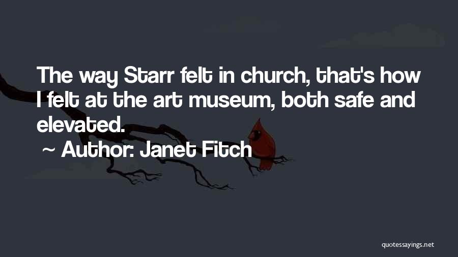 9/11 Museum Quotes By Janet Fitch