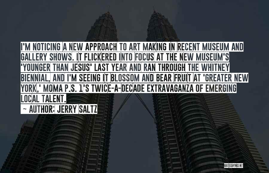 9/11 Museum Quotes By Jerry Saltz