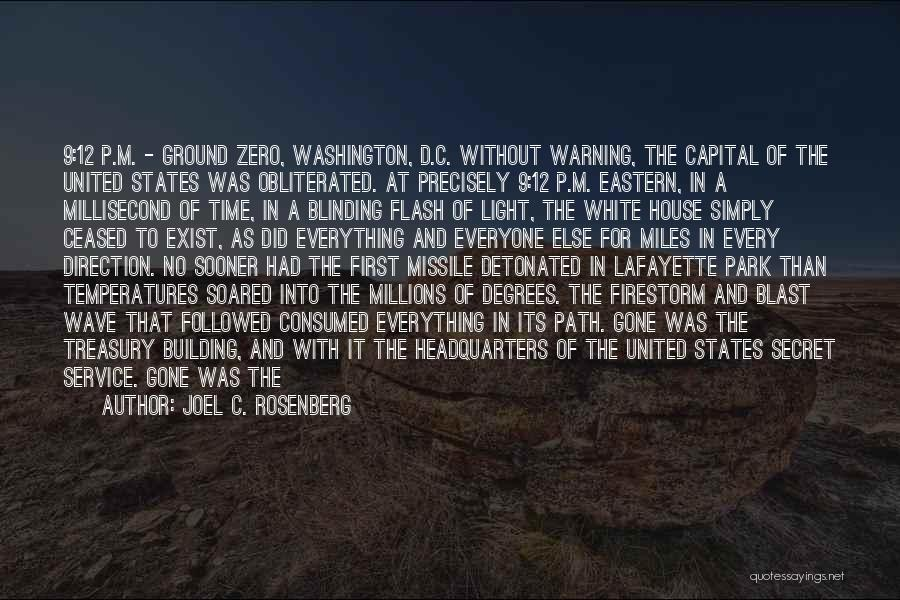 9/11 Museum Quotes By Joel C. Rosenberg