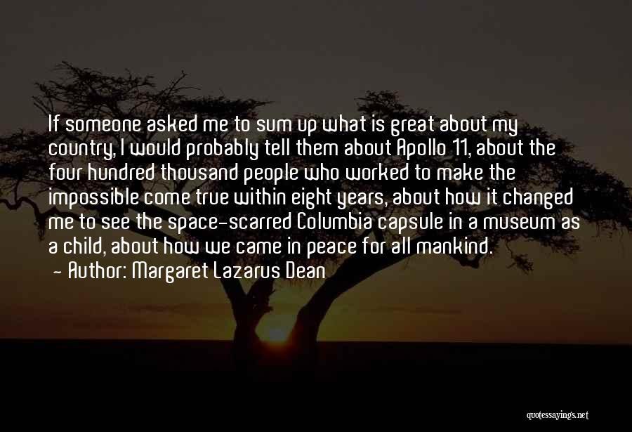 9/11 Museum Quotes By Margaret Lazarus Dean