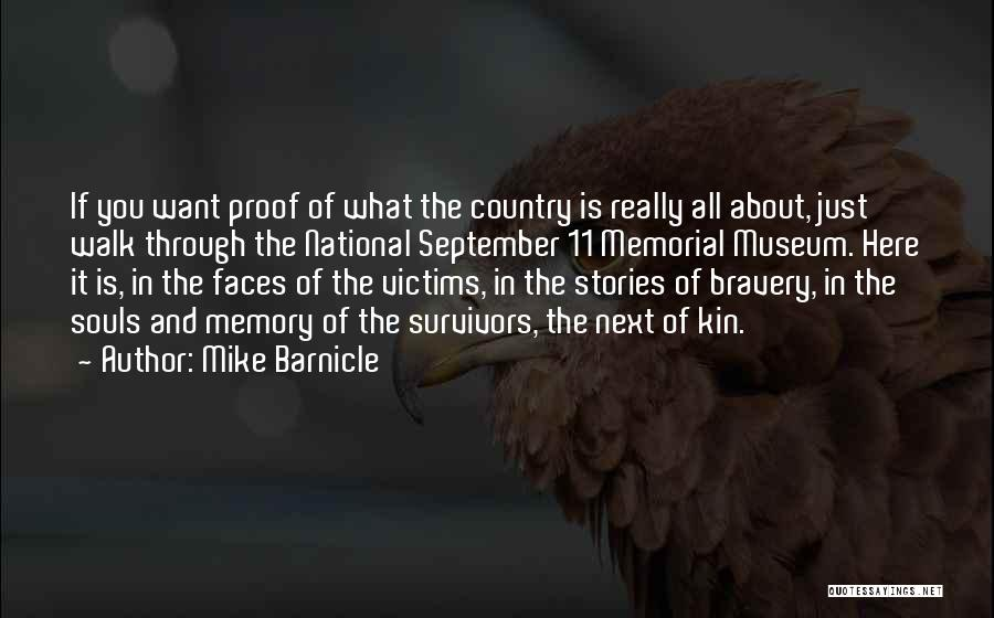 9/11 Museum Quotes By Mike Barnicle